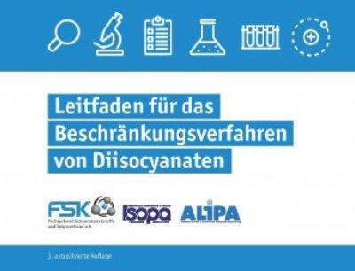 Neue Restriktion im Umgang mit Diisocyanaten: FSK veröffentlicht neue Auflage seines Reach-Leitfadens Diisocyanate