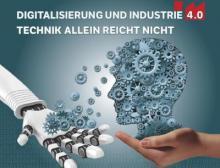 """Buch """"Digitalisierung und Industrie 4.0 - Technik allein reicht nicht"""""""